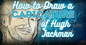 hugh-jackman-caricature-drawing-pencilkings