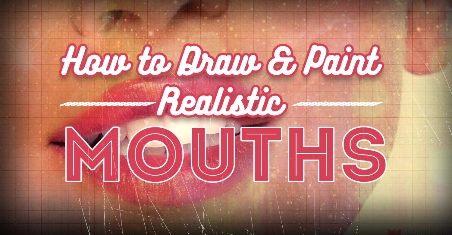 How to Draw Lips and Mouths For Better Results in Your Art