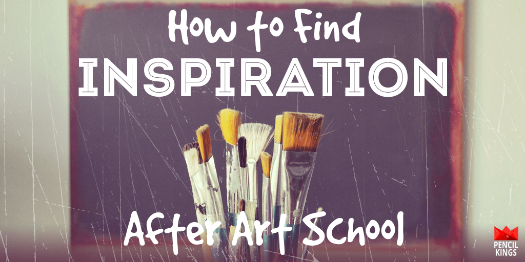 How To Find Inspiration For Art After Art School 2 inspiration after art school