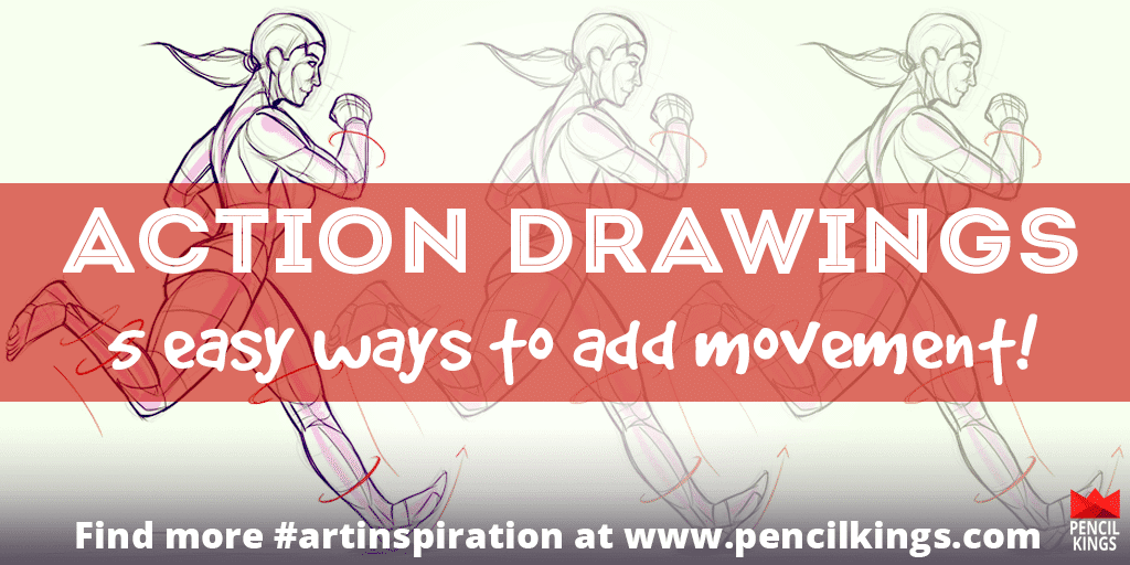 Bring The Action! 5 Easy Ways To Create Exciting Movement Drawings 2 action