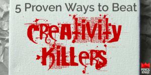 creativity-killers 3 creativity killers