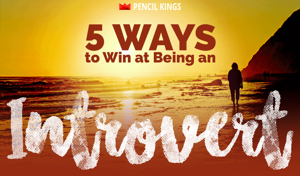 Is Being Creative Always a Lonely Art? 5 Ways To Win At Being An Introvert 2 introvert header pk