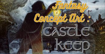 Environmental Concept Art & Fantasy Art – Castle Keep