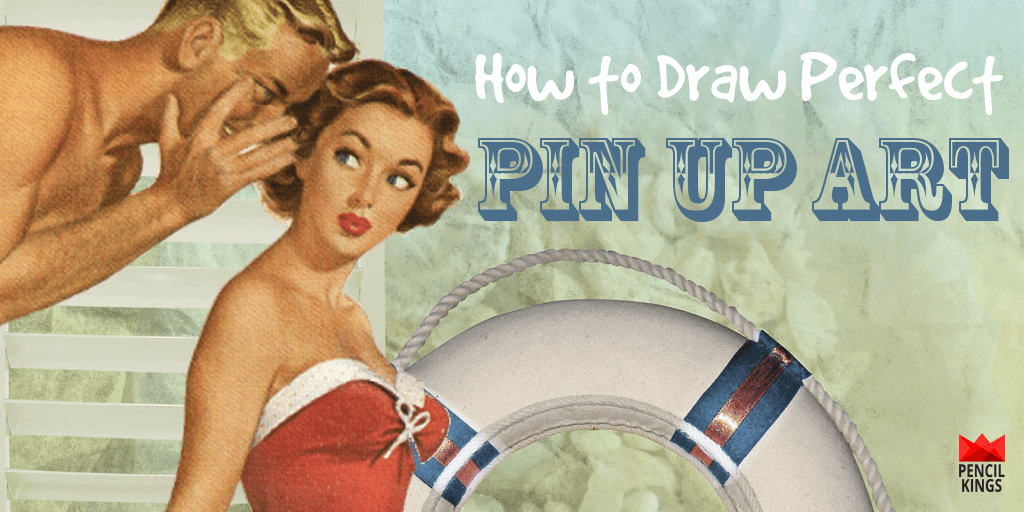 Learn How to Draw Perfect Pinups Every Time! 2 how to draw pinup art