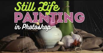 Complete Guide to Still Life Painting in Photoshop