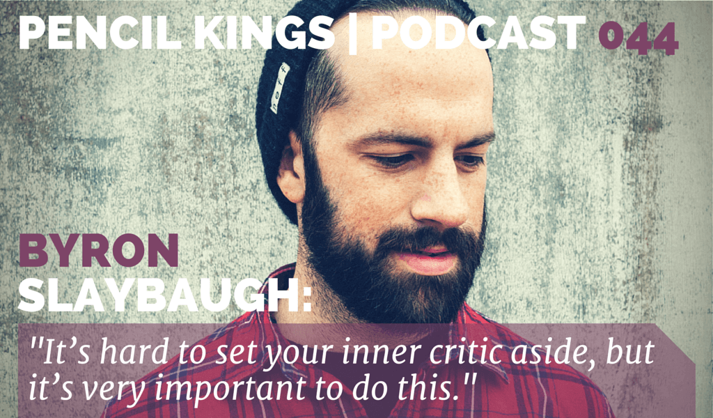 PK 044: Silencing Your Inner Critic. Interview with Artist Byron Slaybaugh 2 044 Byron Slaybaugh Podcast 01 1