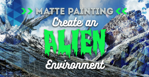 how-to-paint-an-alien-environment