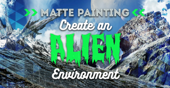 Matte Painting in Photoshop: Create an Alien Environment