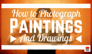how-to-photograph-paintings-header 1 how to photograph paintings header