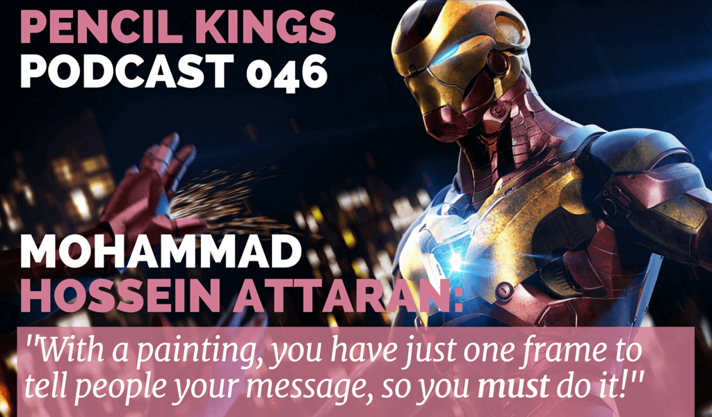 PK 046: How 3D Artist Mohammad Hossein Attaran Defied Boundaries to Stay Creative 2 046 Mohammad Hossain Attaran podcast feat image