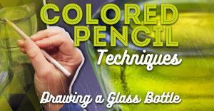 colored-pencil-techniques-draw-a-glass-bottle