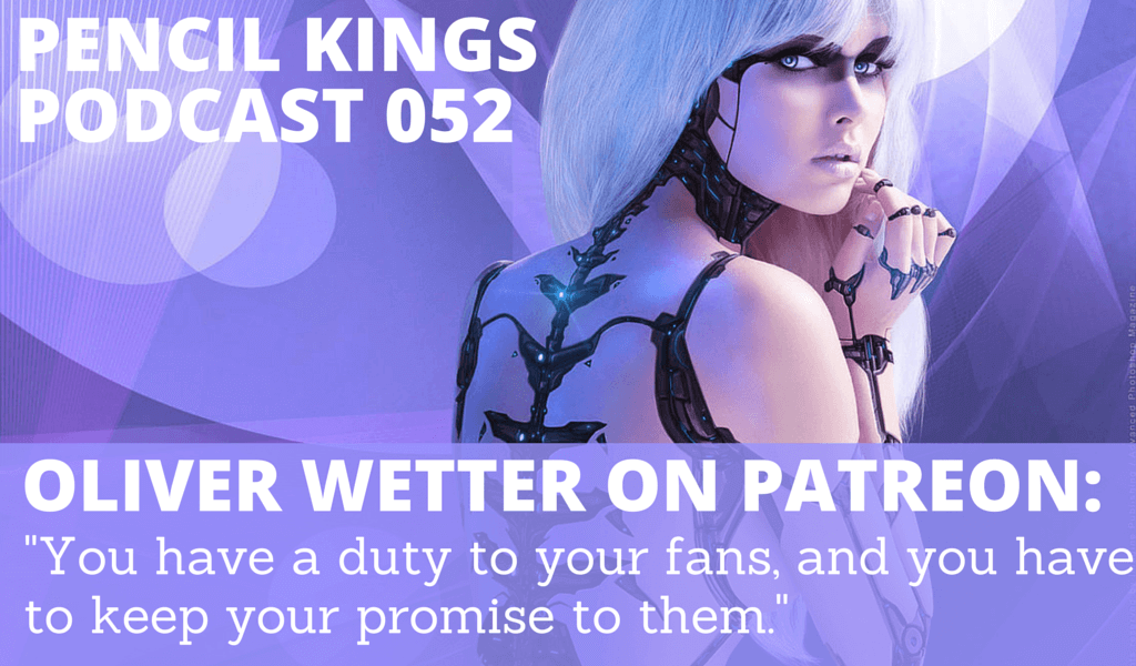 PK 052: Artist Oliver Wetter on How to Make Money on Patreon 2 052 Oliver Wetter podcast feat image 1