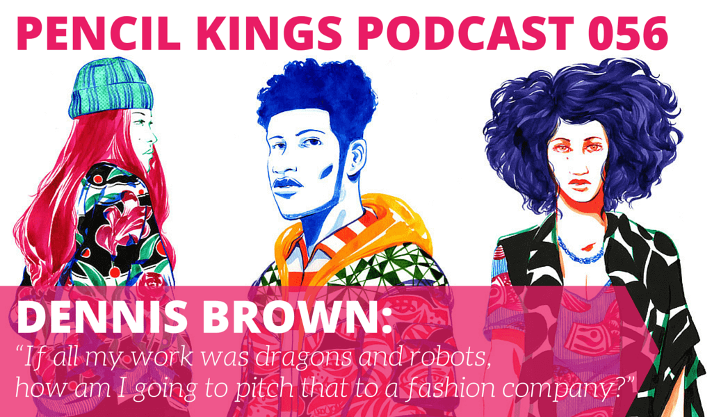 PK 056: Artist Dennis Brown on Finding Your Style Through Different Media 2 056 Dennis Brown podcast 01 v2