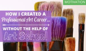 BLOG_-How-I-created-a-professional-art-career 1 BLOG  How I created a professional art career