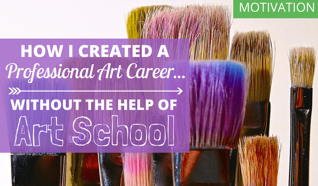 How I Created a Professional Art Career...Without the Help of Art School 6 BLOG How I created a professional art career