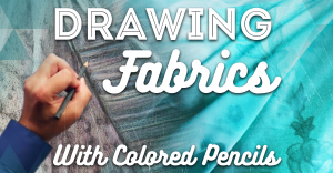 drawing-fabrics-with-colored-pencils-featured-image