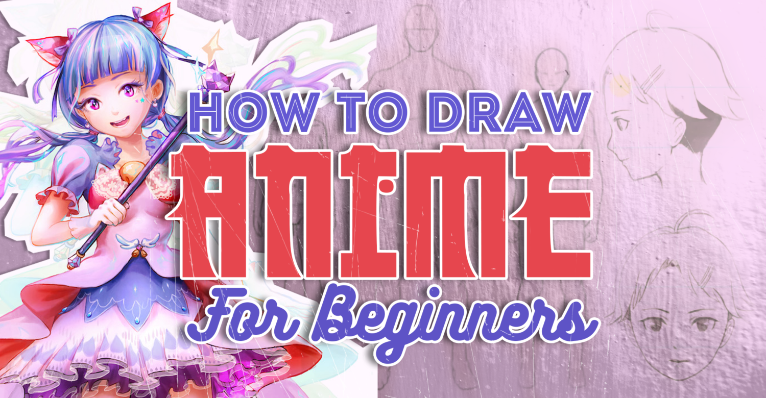 How To Draw Anime Create A Character From Start To Finish