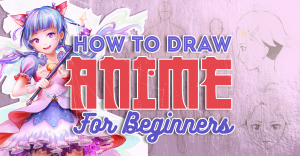 how-to-draw-anime-beginners-featured-image