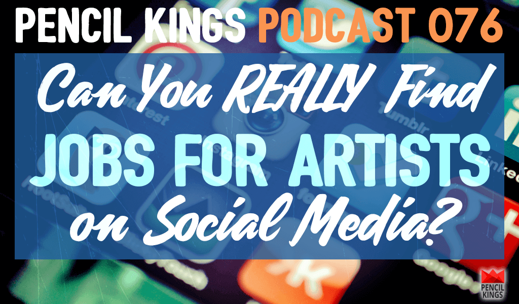 PK 076: Can you Really Find Jobs for Artists on Social Media? 2 076 PK 076 podcast header