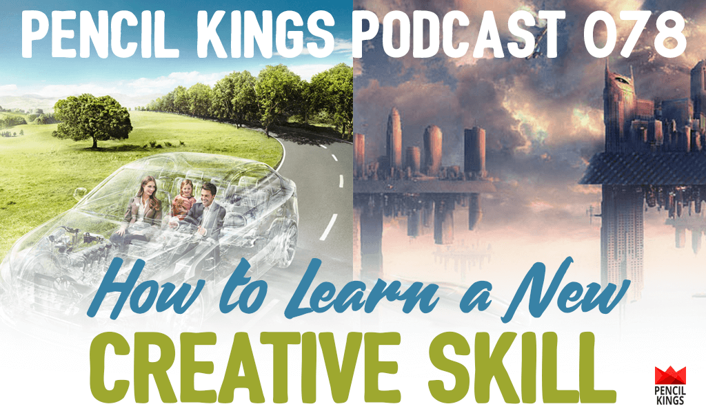 PK 078: How to Learn a New Creative Skill as an Artist 2 078 PK 078 podcast header 1