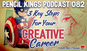 082-3-key-steps-for-your-creative-career-pencil-kings 3 082 3 key steps for your creative career pencil kings