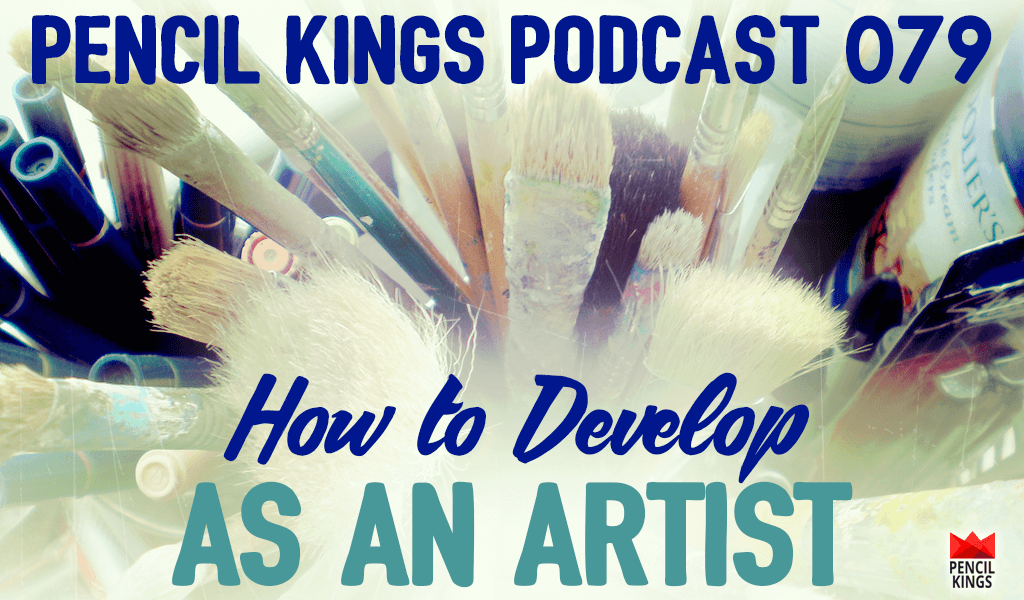 PK 079: How to Develop as an Artist and Play to Your Strengths to Create Your Best Work 2 PK 079 podcast header