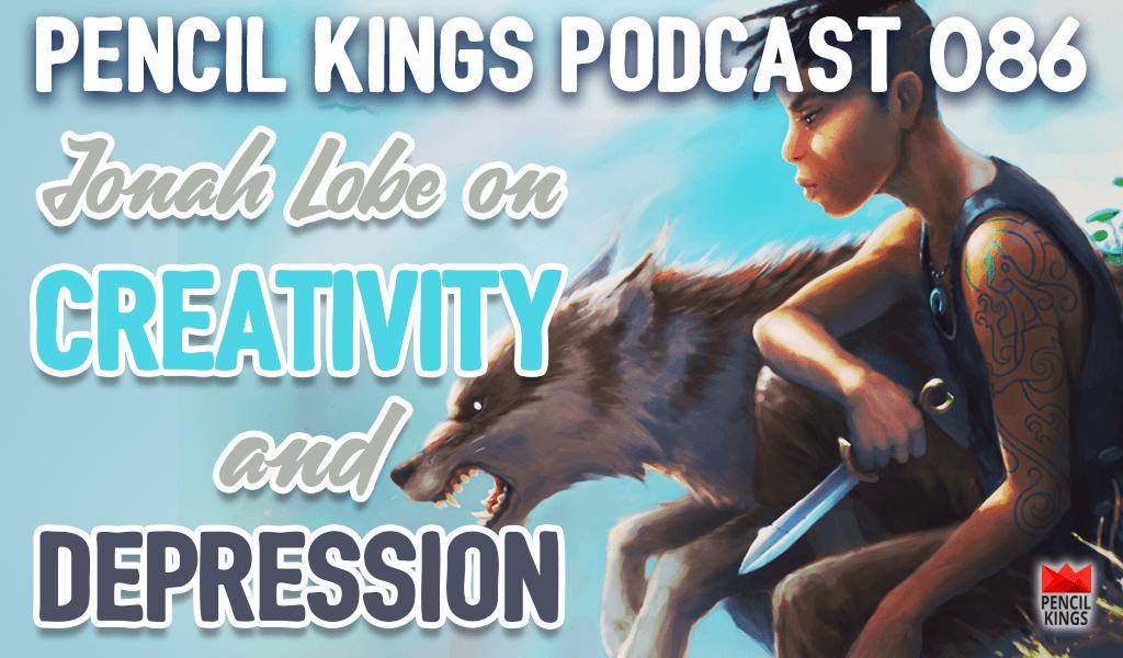 PK 086: Jonah Lobe Talks About Creativity and Depression…and how to Beat it 2 086 creativity and depression pencil kings podcast