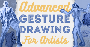 advanced-gesture-drawing-for-artists-featured-image