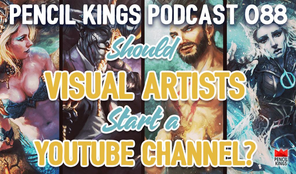 PK 088: Should Visual Artists Start a YouTube Channel? Nikolas Hagialas on the Important Questions to ask Yourself First 2 88 should visual artists start a youtube channel pencil kings podcast