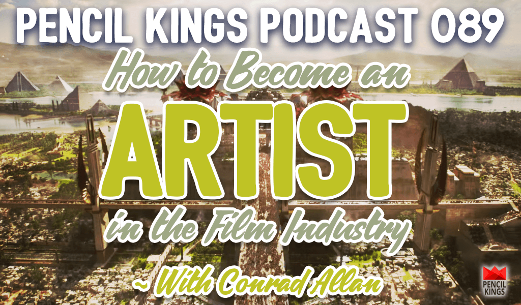 PK 089: How to Become an Artist in the Film Industry – Interview with Matte Painter Conrad Allan 2 blog 089