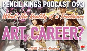 pk_093_reality-of-a-freelance-art-career-pencil-kings-podcast 1 pk 093 reality of a freelance art career pencil kings podcast