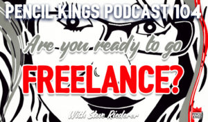 pk_104_are-you-ready-to-go-freelance-pencil-kings-podcast-pk 3 pk 104 are you ready to go freelance pencil kings podcast pk
