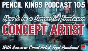 pk_105_freelance-concept-artist-pencil-kings-podcast-pk 1 pk 105 freelance concept artist pencil kings podcast pk