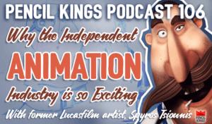 pk_106_indie-animation-industry-pencil-kings-podcast-pk 3 pk 106 indie animation industry pencil kings podcast pk