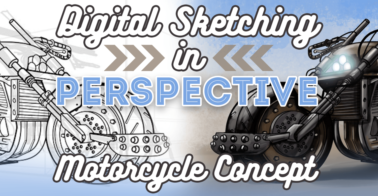 Digital Sketching in Perspective Pt2 – Motorcycle Concept Art