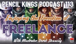 pk_113_freedom-of-a-freelance-art-career-pencil-kings-podcast-pk 3 pk 113 freedom of a freelance art career pencil kings podcast pk