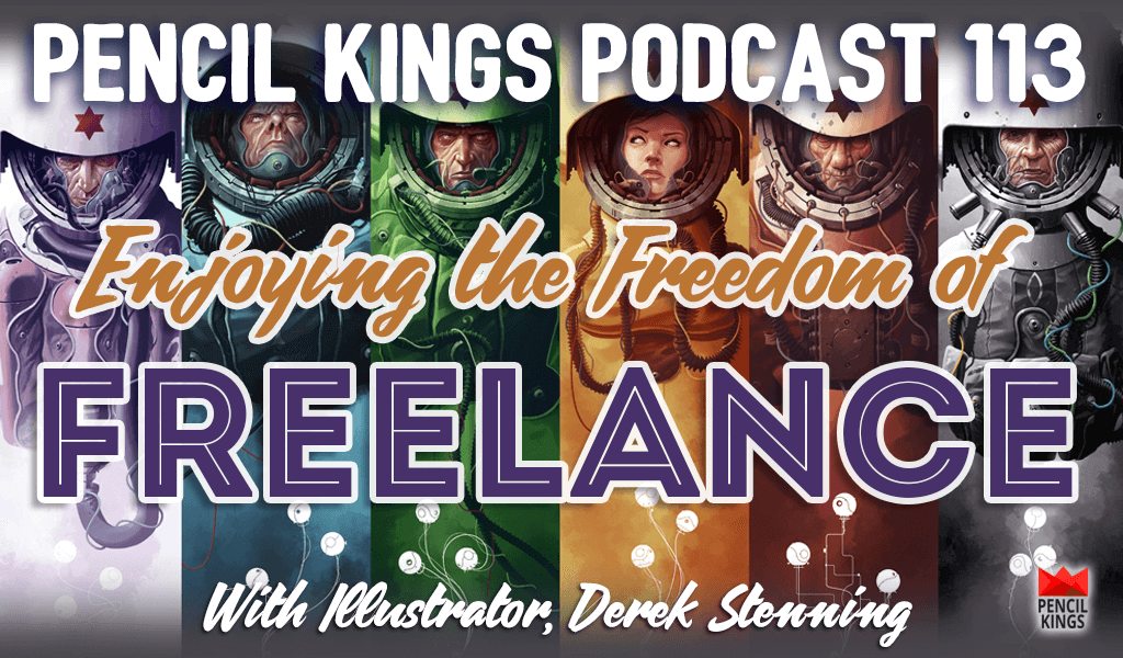 PK 113: The Freedom of a Freelance Art Career - Interview With Acclaimed Illustrator, Derek Stenning 2 pk 113 freedom of a freelance art career pencil kings podcast pk