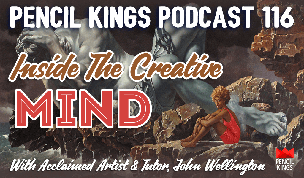 PK 116: Inside the Creative Mind With Fine Artist - Former Marvel Colorist John Wellington 2 pk 116 inside the creative mind pencil kings podcast pk