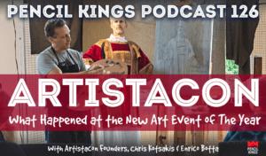 pk_126_artistacon-art-convention-pencil-kings-podcast-pk 3 pk 126 artistacon art convention pencil kings podcast pk