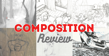 Composition Tips and Review for Artists of all Skill Levels