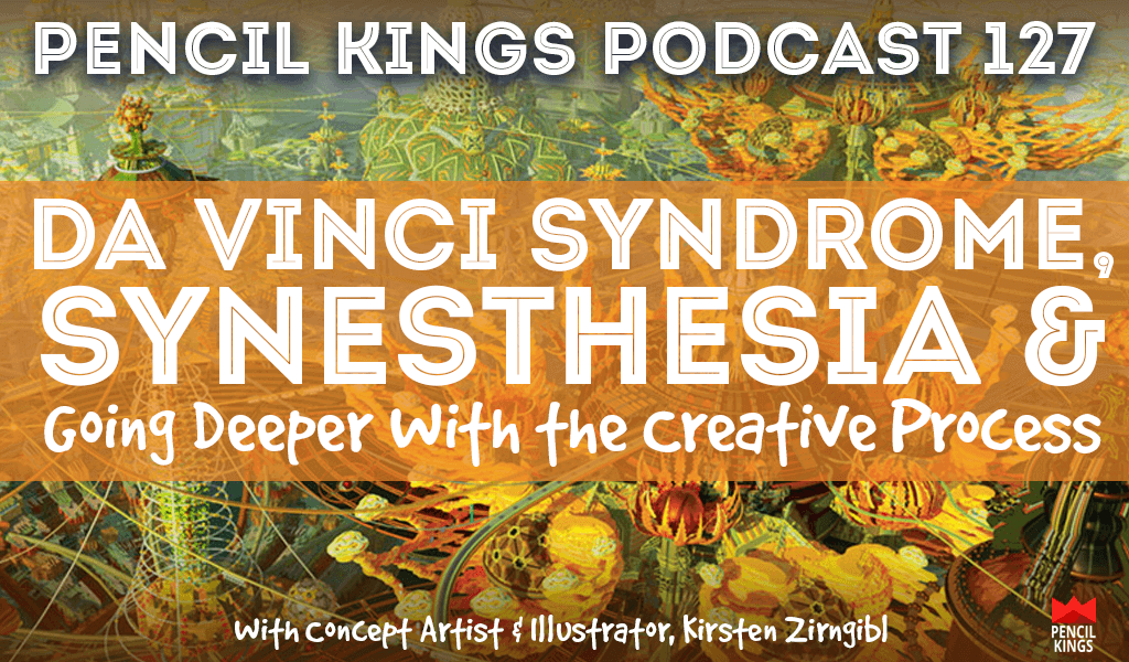 PK127: Artist Kirsten Zirngibl on Da Vinci Syndrome, Synesthesia and Going Deeper With the Creative Process 2 pk 127 interview with Kirsten Zirngibl pencil kings podcast pk
