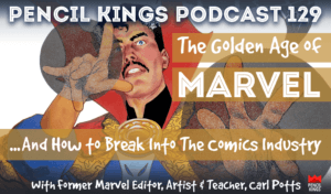 pk_129_how-to-break-into-the-comic-book-industry-carl-potts-pk-podcast 3 pk 129 how to break into the comic book industry carl potts pk podcast