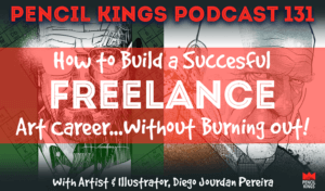 pk_131_how-to-build-a-successful-freelance-art-career-pk-podcast 3 pk 131 how to build a successful freelance art career pk podcast