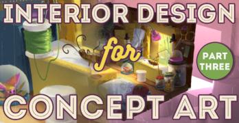 Interior Design for Concept Art Pt3 – Learn Next Level Digital Painting Skills