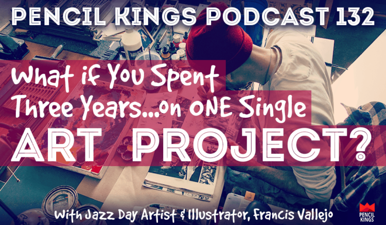 PK 132: What if You Spent 3 Years on ONE Single Art Project? Jazz
