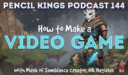 PK 144: Want to Know How to Make a Video Game? Start Here. Interview with Nik Hagialas, Mask of Semblance Creator.