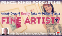 PK 148: What Does it Really Take to Make it as a Fine Artist? Interview With Art Industry Expert, Barney Davey.