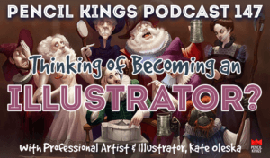 pk_147_becoming-an-illustrator-pencil-kings-podcast 1 pk 147 becoming an illustrator pencil kings podcast