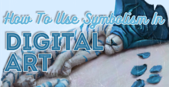 How to Use Symbolism in Digital Art and Give Your Art More Meaning