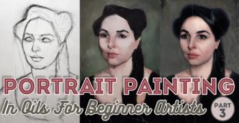 Portrait Painting in Oils For Beginner Artists Pt3 – Rendering